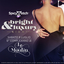 "BRIGHT&LUXURY NIGHT "" SESTO COMPLEANNO DI LE MOULI"