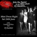 SPICY MATCH MINI DRESS PARTY WITH DJ HUSSH!