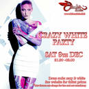CRAZY WHITE PARTY!