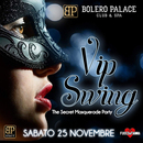 VIP SWING - THE SECRET MASQUERADE PARTY
