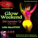 GLOW WEEKEND WITH DJ PJ