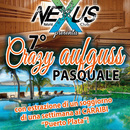 7^ SUPER CRAZY AUFGUSS PASQUALE