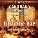 Gangbang at Imagine Bar