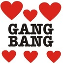 Mega Gang Bang - Show