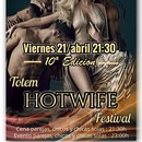 Totem HOTWIFE Festival Viernes 21/ abril 21:30h